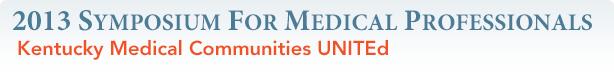 2013 Symposium for Medical Professionals
