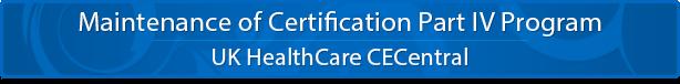 Maintenance of Certification Part IV Program